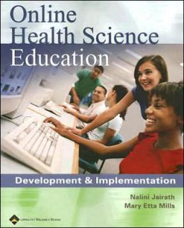 Online Health Science Education: Development and Implementation