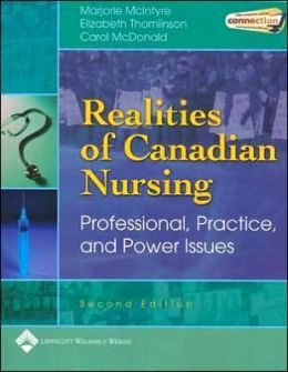 Realities of Canadian Nursing: Professional, Practice and Power Issues