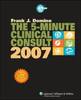 The 5-Minute Clinical Consult, 2007