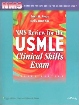 NMS Review for the USMLE Clinical Skills Exam