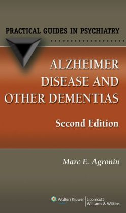 Alzheimer Disease and Other Dementias: A Practical Guide