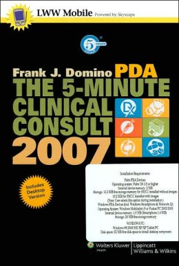 The 5-Minute Clinical Consult 2007 for PDA: Powered by Skyscape, Inc.