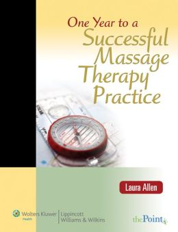 One Year to a Successful Massage Therapy Practice