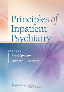 Principles of Inpatient Psychiatry