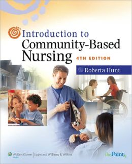 Introduction to Community-Based Nursing
