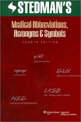 Stedman's Medical Abbreviations, Acronyms and Symbols / Edition 4