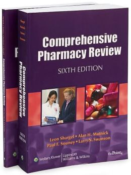 Comprehensive Pharmacy Review, Sixth Edition and Comprehensive Pharmacy Review Practice Exams, Sixth Edition Set