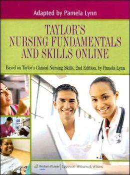 Taylor's Nursing Fundamentals and Skills Online