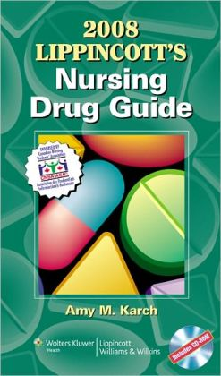 2008 Lippincott's Nursing Drug Guide