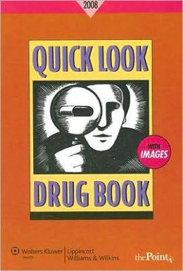 Quick Look Drug Book 2008