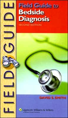 Field Guide to Bedside Diagnosis