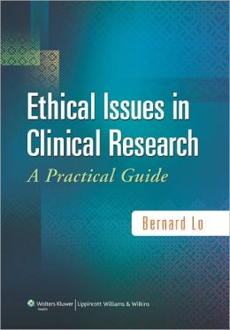 Ethical Issues in Clinical Research: A Practical Guide