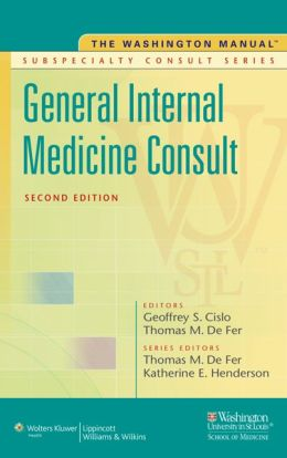 The Washington Manual General Internal Medicine Subspecialty Consult