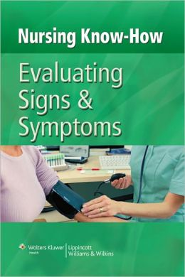 Evaluating Signs & Symptoms