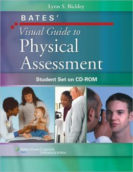 Bates' Visual Guide to Physical Assessment: Student Set on CD-ROM