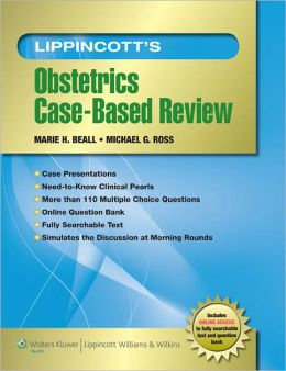 Lippincott's Obstetrics Case-Based Review