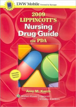 2009 Lippincott's Nursing Drug Guide for PDA