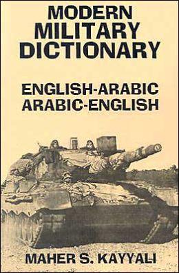 ARABIC-ENG : MODERN MILIT DICT