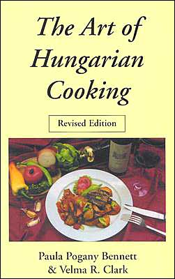 The Art of Hungarian Cooking
