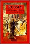 Russia: An Illustrated History