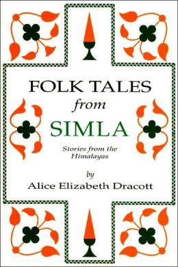 FOLK TALES FROM SIMLA >