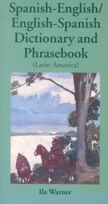Spanish-English/English-Spanish (Latin America) Dictionary & Phrasebook