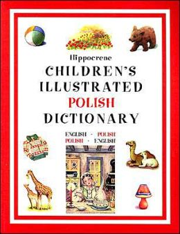 ZZ POLISH-CHILDREN'S ILL DICT. *ppr*