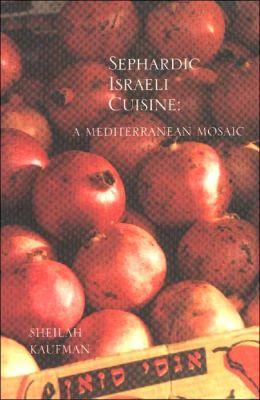 SEPHARDIC ISRAELI CUISINE >....