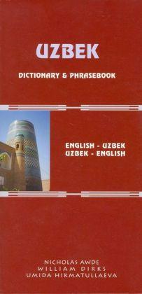 Uzbek-English/English-Uzbek Dictionary And Phrasebook