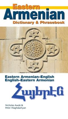 Eastern Armenian Dictionary & Phrasebook