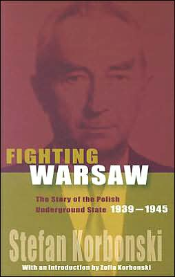 FIGHTING WARSAW : POL UNDERGR