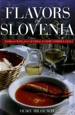 SLOVENIA , FLAVORS OF
