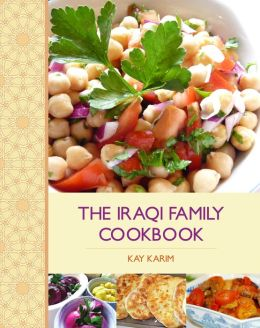 Iraqi Family Cookbook, The