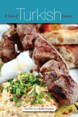 A Taste of Turkish Cuisine