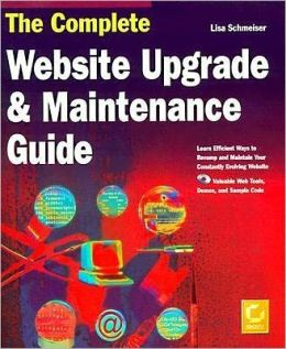 The Complete Website Upgrade and Maintenance Guide with CD-ROM