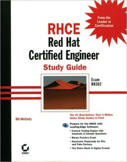 RHCE: Red Hat Certified Engineer Study Guide