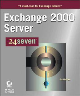 Exchange 2000 Server 24seven¿