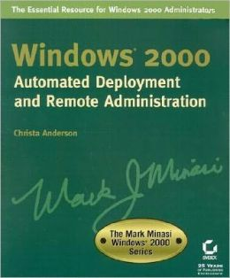 Automated Deployment and Remote Administration