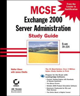 MCSE: Exchange Server 2000 Administration Study Guide