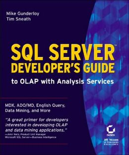SQL Server Developer's Guide to Olap with Analysis Services (Developer's Handbook Series)