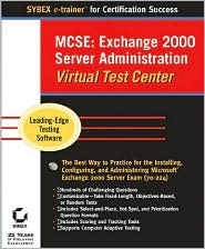 MCSE: Exchange 2000 Server Administration Virtual Test Center