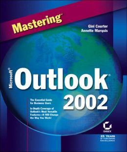 Mastering Microsoft Outlook 2002