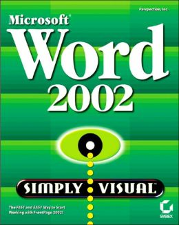 Microsoft Word 2002 Simply Visual