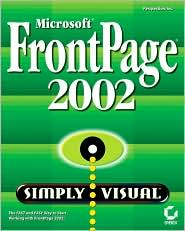 Microsoft FrontPage 2002 Simply Visual