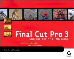 Final Cut Pro 3 and the Art of Film Making