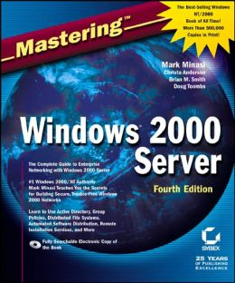 Mastering Windows Server 2000, Fourth Edition