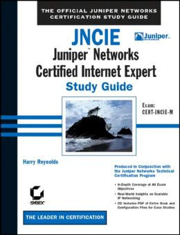 JNCIE: Juniper Networks Certified Internet Expert Study Guide