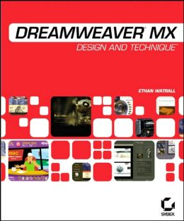 Dreamweaver MX: Design and Technique