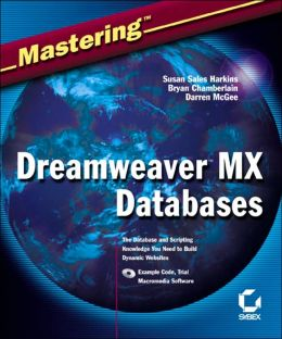 Mastering Dreamweaver MX Databases