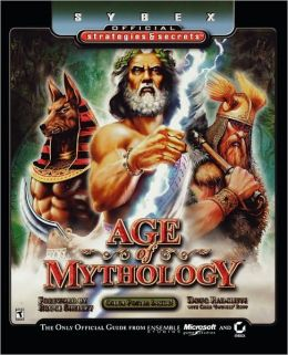 Age of Mythology: Sybex Official Strategies & Secrets